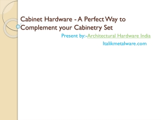 Cabinet Hardware - A Perfect Way to  Complement your Cabinet