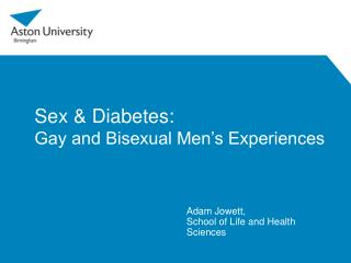 Sex  Diabetes:  Gay and Bisexual Men s Experiences