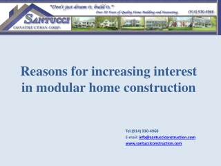 Reasons for increasing interest in modular home construction