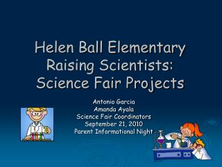 Helen Ball Elementary Raising Scientists: Science Fair Projects
