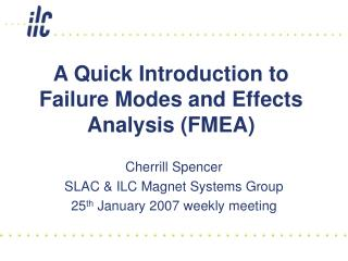 A Quick Introduction to Failure Modes and Effects  Analysis (FMEA)