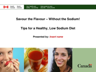 Savour the Flavour – Without the Sodium! Tips for a Healthy, Low Sodium Diet
