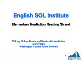 English SOL Institute Elementary Nonfiction Reading Strand