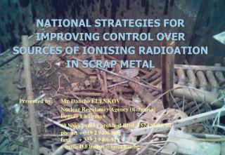 NATIONAL STRATEGIES FOR IMPROVING CONTROL OVER  SOURCES OF IONISING RADIOATION IN SCRAP METAL