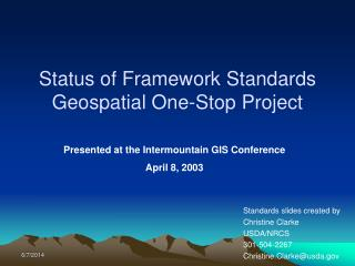 Status of Framework Standards  Geospatial One-Stop Project