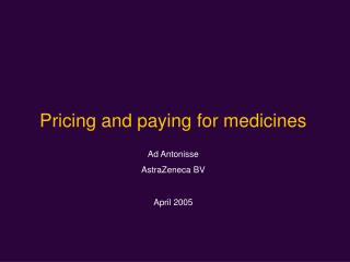 Pricing and paying for medicines