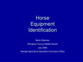 Horse Equipment Identification