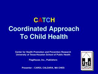 Coordinated Approach To Child Health