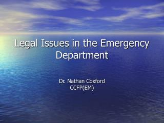 Legal Issues in the Emergency Department