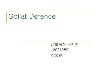 Goliat Defence