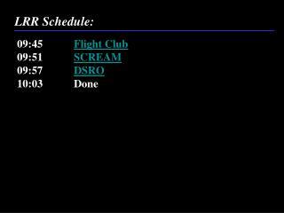 LRR Schedule: