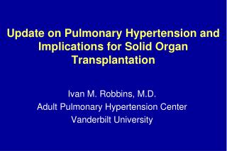Update on Pulmonary Hypertension and Implications for Solid Organ Transplantation