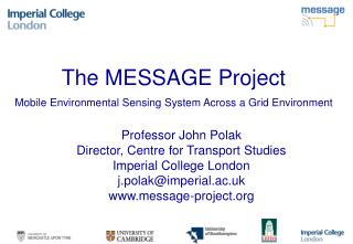 The MESSAGE Project Mobile Environmental Sensing System Across a Grid Environment