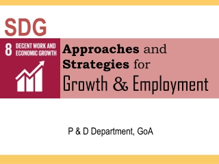 Approaches and Strategies for Growth & Employment
