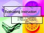 Evaluating Instruction