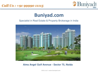 Aims Golf Avenue Sector 75 Noida|99990-11115