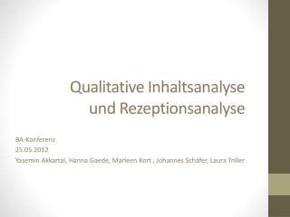 Qualitative Inhaltsanalyse und Rezeptionsanalyse