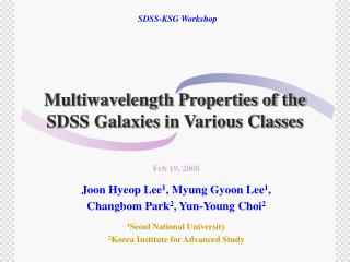 Multiwavelength Properties of the SDSS Galaxies in Various Classes
