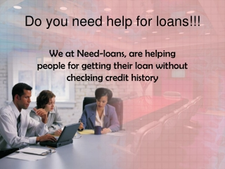 Do you need help for loans!!!