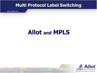 Multi Protocol Label Switching