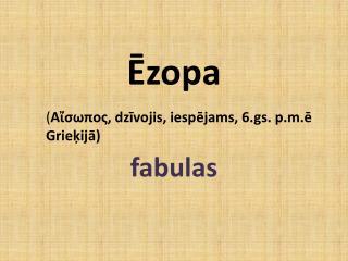 Ēzopa