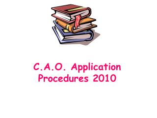 C.A.O. Application Procedures 2010