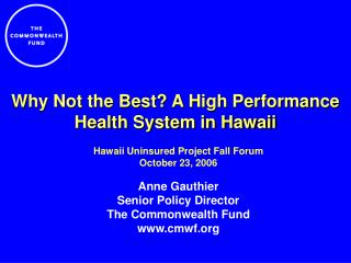 Why Not the Best A High Performance Health System in Hawaii