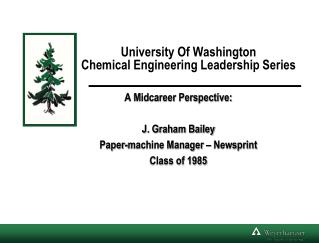 University Of Washington Chemical Engineering Leadership Series