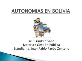 AUTONOMIAS EN BOLIVIA