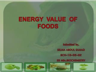 ENERGY  VALUE  OF  FOODS