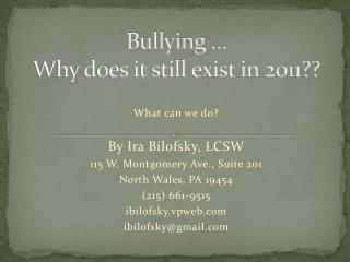 Bullying … Why does it still exist in 2011??