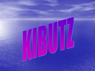 KIBUTZ