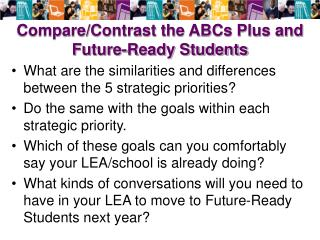 Compare/Contrast the ABCs Plus and Future-Ready Students