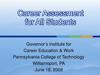 Career Assessment  for All Students