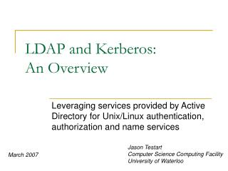 LDAP and Kerberos: An Overview