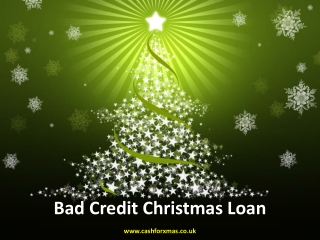 How to get bad credit christmas loan