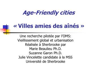 Age-Friendly cities    Villes amies des a n s