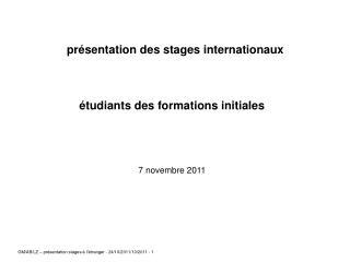 présentation des stages internationaux étudiants des formations initiales