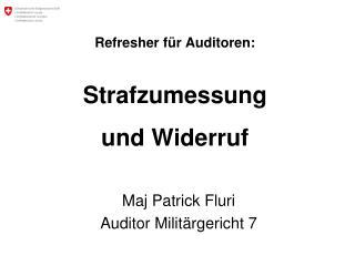 Refresher für Auditoren: Strafzumessung und Widerruf