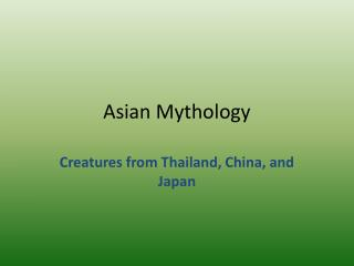 Asian Mythology