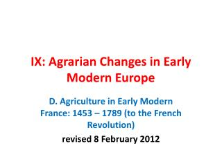 IX: Agrarian Changes in Early Modern Europe