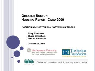 Greater Boston  Housing Report Card 2009 Positioning Boston in a Post-Crisis World