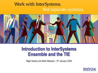 Introduction to InterSystems Ensemble and the TIE