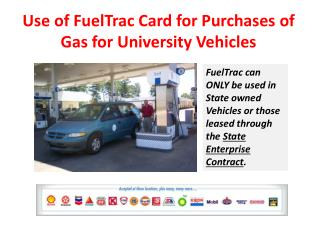 Use of FuelTrac Card for Purchases of Gas for University Vehicles