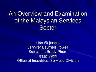 An Overview and Examination of the Malaysian Services Sector