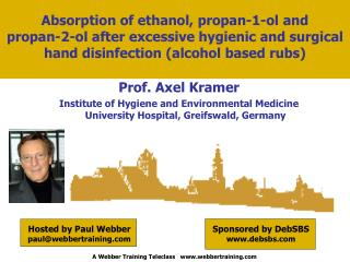 Absorption of ethanol, propan-1-ol and propan-2-ol after excessive hygienic and surgical hand disinfection (alcohol b
