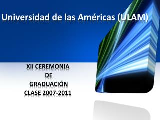 Universidad de las Am ricas ULAM