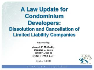 A Law Update for Condominium Developers: Dissolution and Cancellation of Limited Liability Companies