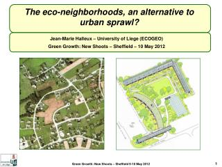 The eco-neighborhoods, an alternative to urban sprawl?