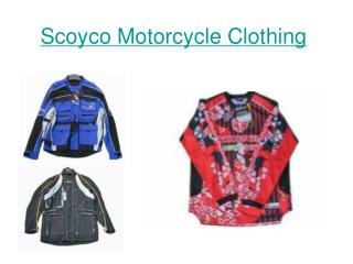 Scoyco Motorcycle Clothing